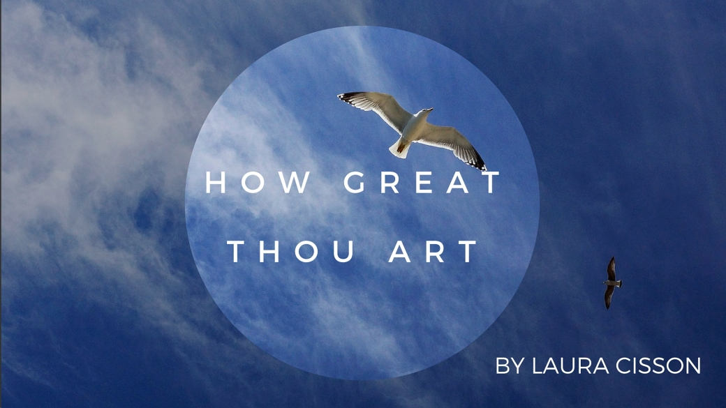 How great thou art-2